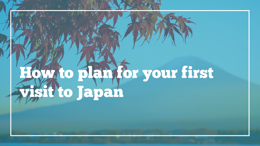 how-to-plan-for-japan