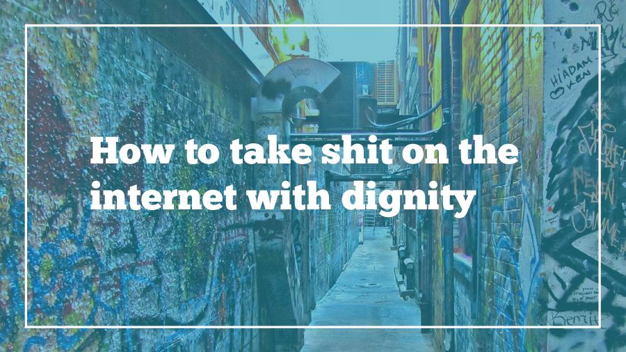 take-shit-internet