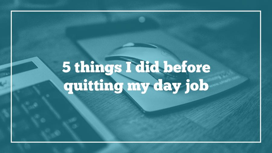 quit-my-day-job